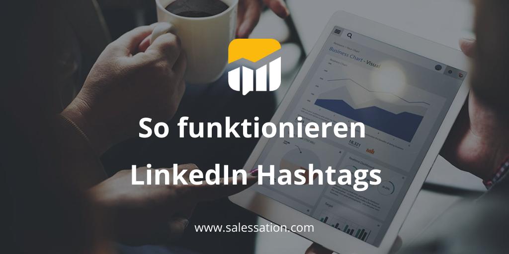 So funktionieren LinkedIn Hashtags [inkl. Tool-Tipp]